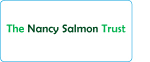 The Nancy Salmon Trust was set up in honour of Nancy Salmon, a GP who suffered from Lymphoedema and raises funds to support therapists training in MLD.